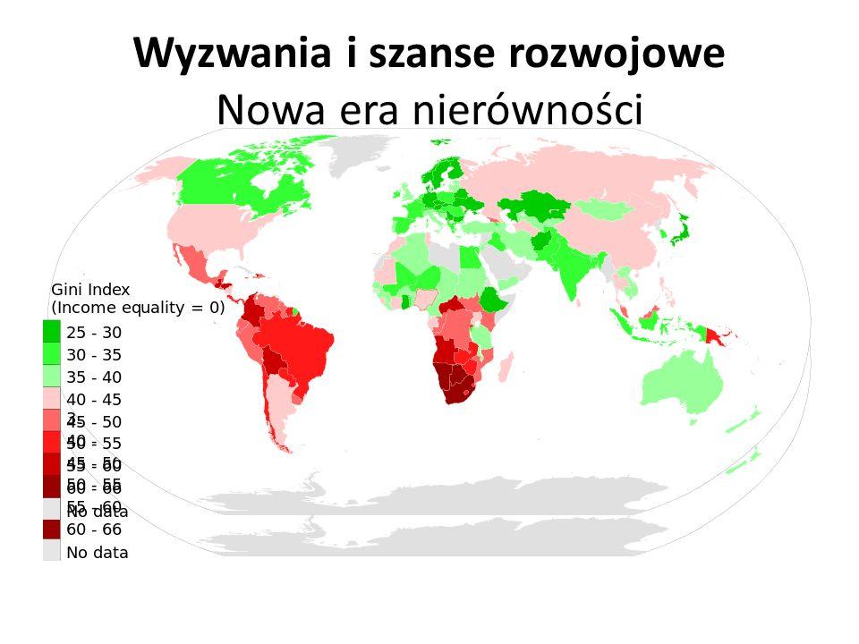 Wyzwania i szanse rozwojowe Nowa era nierówności