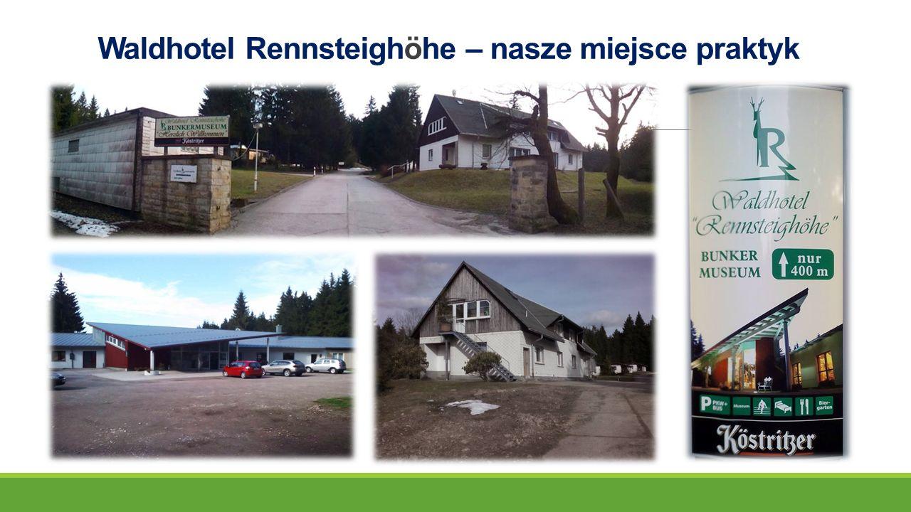Nasze praktyki rozpoczęłyśmy 8 kwietnia 2015r.w Waldhotel Rennsteighöhe.