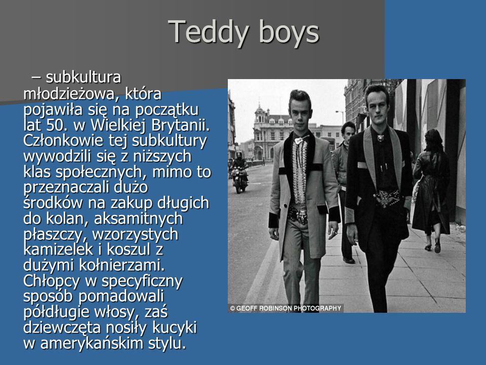 Teddy boys – subkultura młodzieżowa, która pojawiła się na początku lat 50.