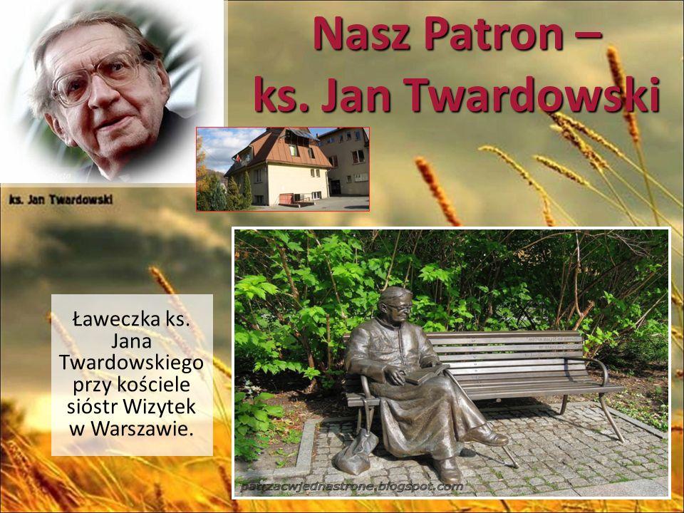 Nasz Patron – ks. Jan Twardowski Ławeczka ks.