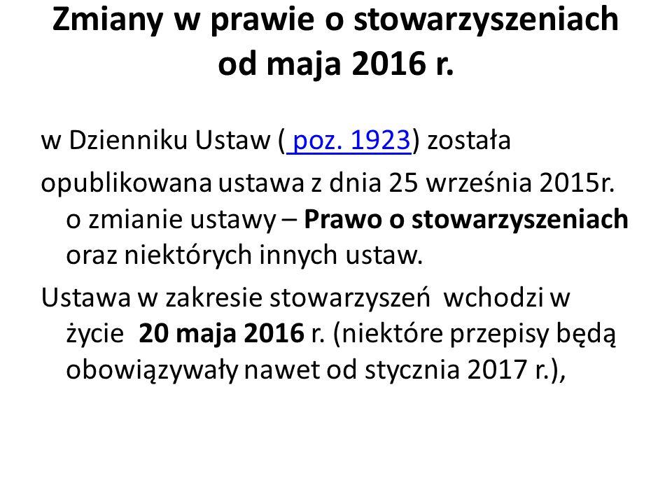 Zmiany w prawie o stowarzyszeniach od maja 2016 r.