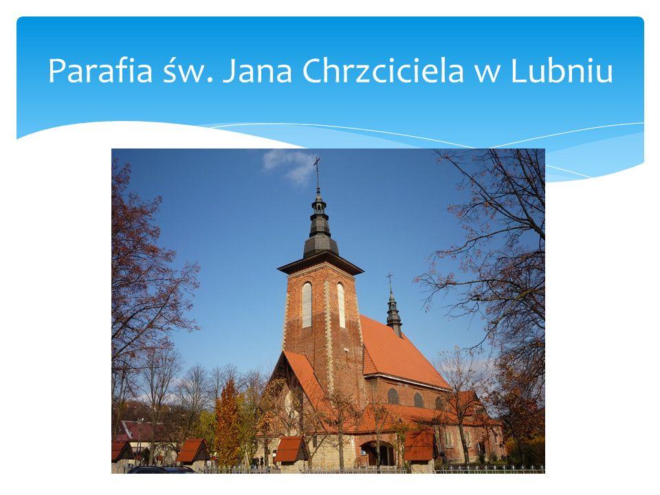 Parafia św. Jana Chrzciciela w Lubniu