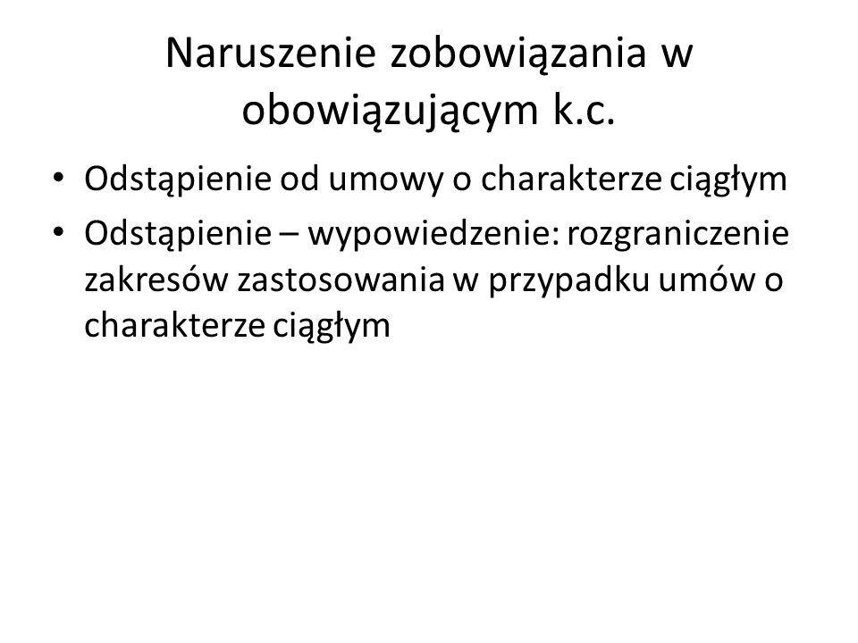 Naruszenie zobowiązania w obowiązującym k.c.