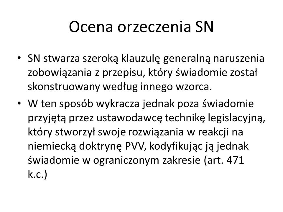 Ocena orzeczenia SN SN stwarza szeroką klauzulę generalną naruszenia zobowiązania z przepisu, który świadomie został skonstruowany według innego wzorca.