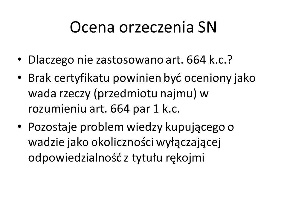 Ocena orzeczenia SN Dlaczego nie zastosowano art. 664 k.c..