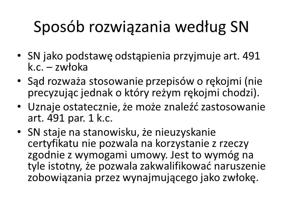 Sposób rozwiązania według SN SN jako podstawę odstąpienia przyjmuje art.