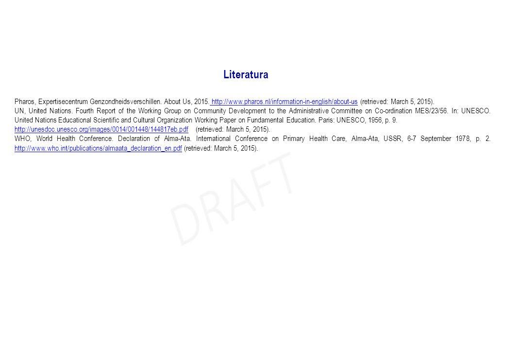 Literatura Pharos, Expertisecentrum Genzondheidsverschillen. About Us, 2015. http://www.pharos.nl/information-in-english/about-us (retrieved: March 5,