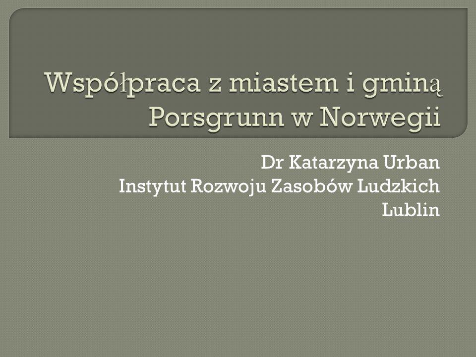 Dr Katarzyna Urban Instytut Rozwoju Zasobów Ludzkich Lublin