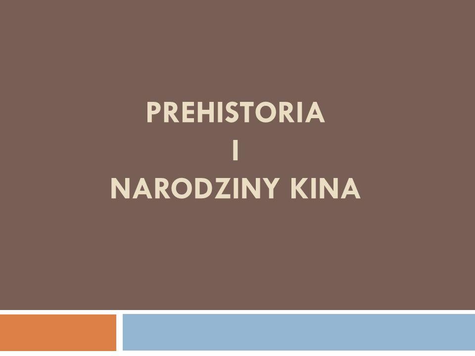 PREHISTORIA I NARODZINY KINA