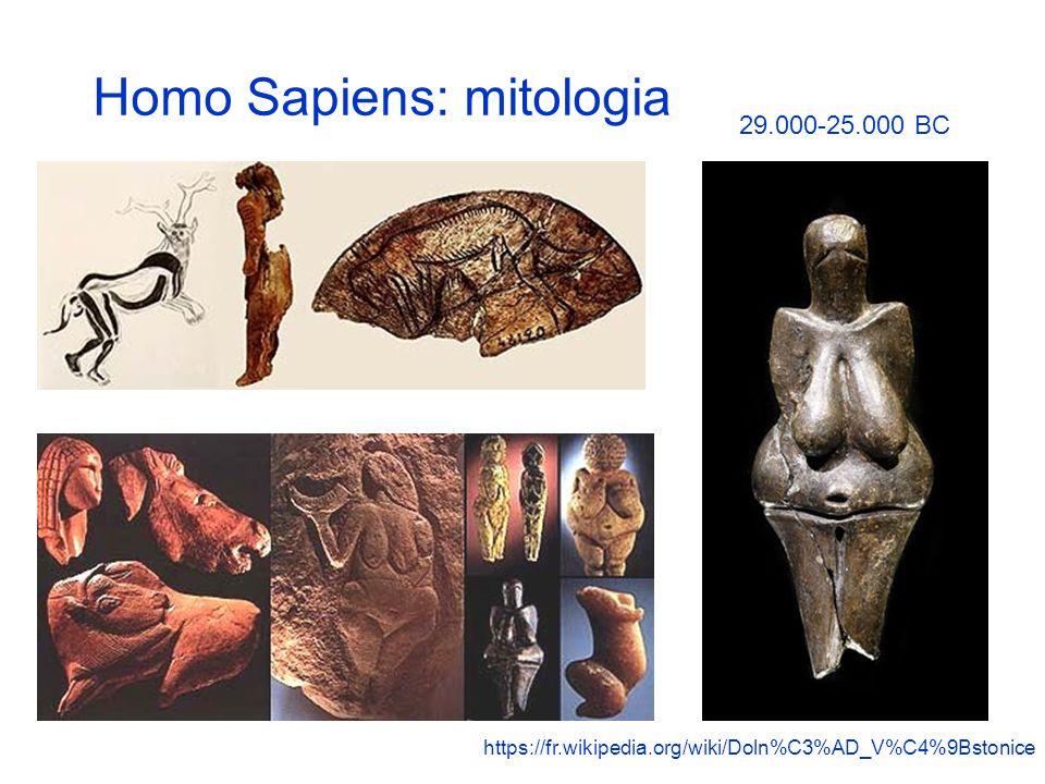 Homo Sapiens: mitologia https://fr.wikipedia.org/wiki/Doln%C3%AD_V%C4%9Bstonice 29.000-25.000 BC