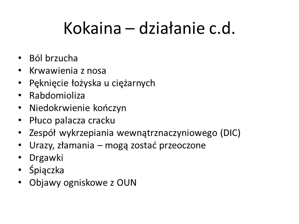 Kokaina – działanie c.d.