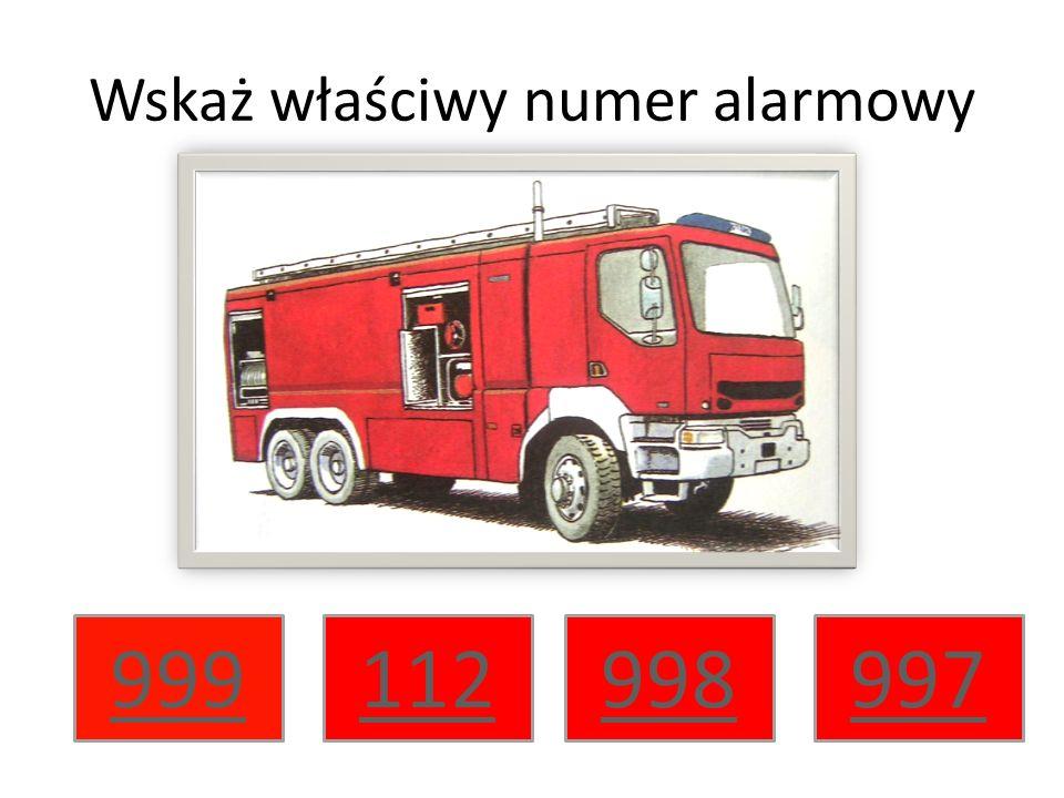 Wskaż właściwy numer alarmowy 999997998112