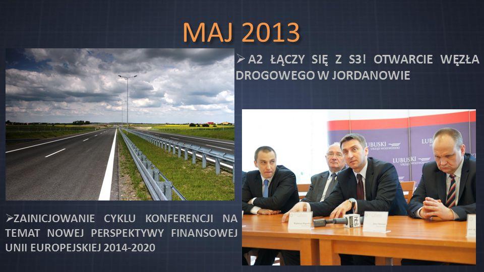 MAJ 2013  A2 ŁĄCZY SIĘ Z S3.