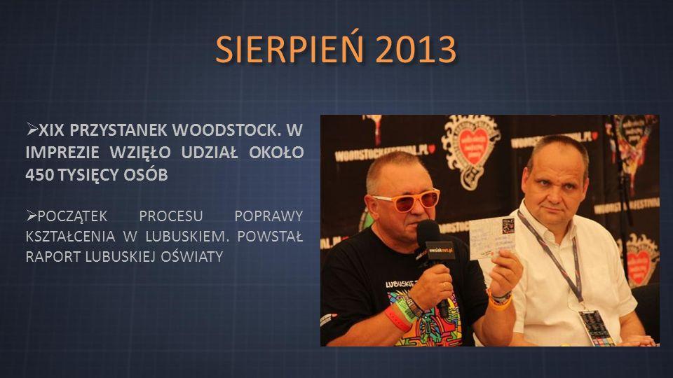 SIERPIEŃ 2013  XIX PRZYSTANEK WOODSTOCK.