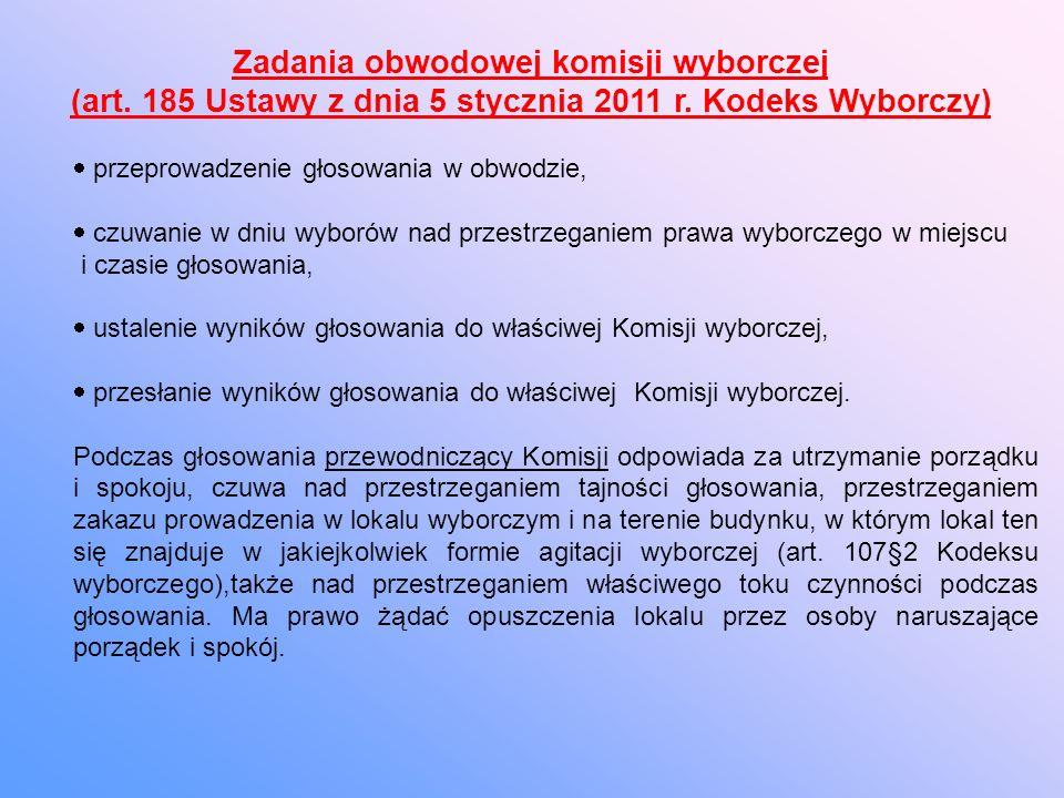 Zadania obwodowej komisji wyborczej (art. 185 Ustawy z dnia 5 stycznia 2011 r.