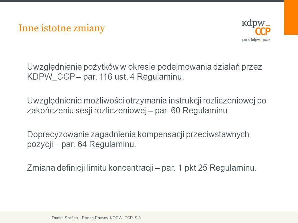 Inne istotne zmiany Uwzględnienie pożytków w okresie podejmowania działań przez KDPW_CCP – par.