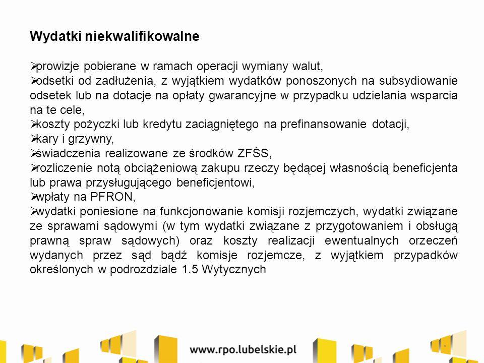  wydatki poniesione na zakup używanego środka trwałego, który był w ciągu 7 lat wstecz (w przypadku nieruchomości 10 lat) współfinansowany ze środków unijnych lub z dotacji krajowych,  podatek VAT, który może zostać odzyskany na podstawie ustawy z dnia 11.03.2004 r.