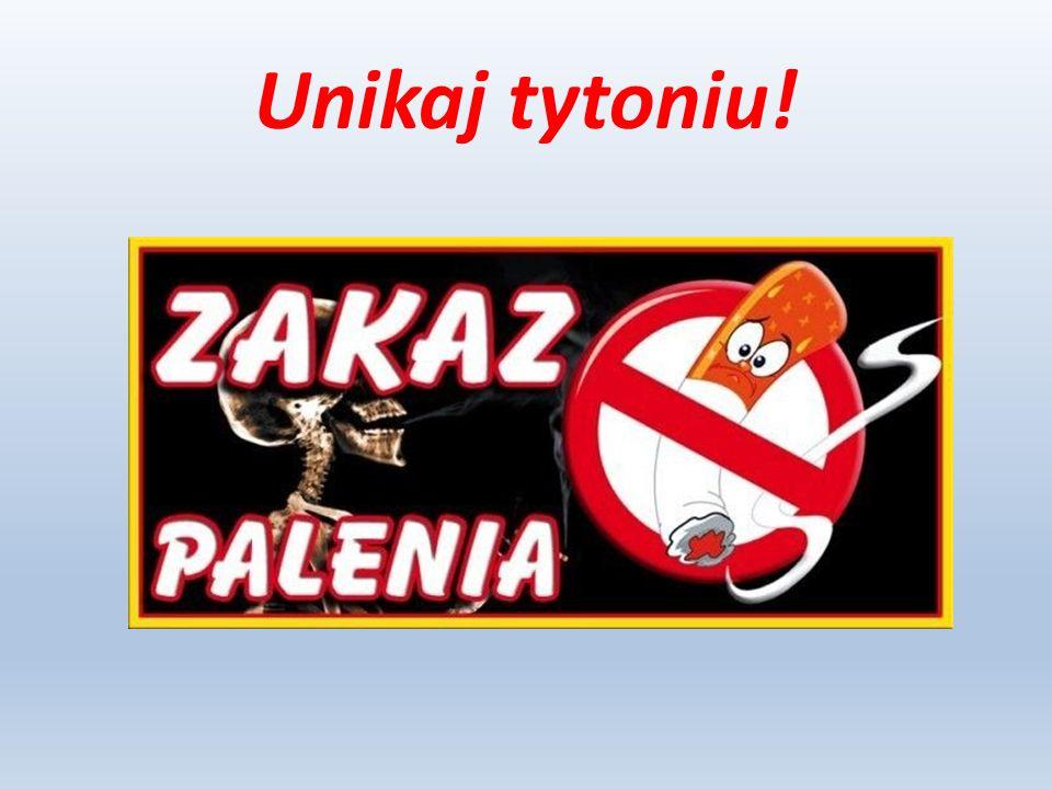 Unikaj tytoniu!