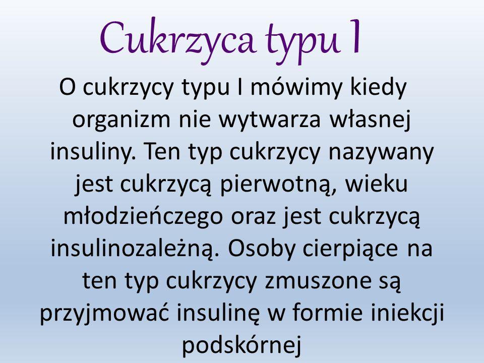 ETIOLOGIA CUKRZYCY TYPU I