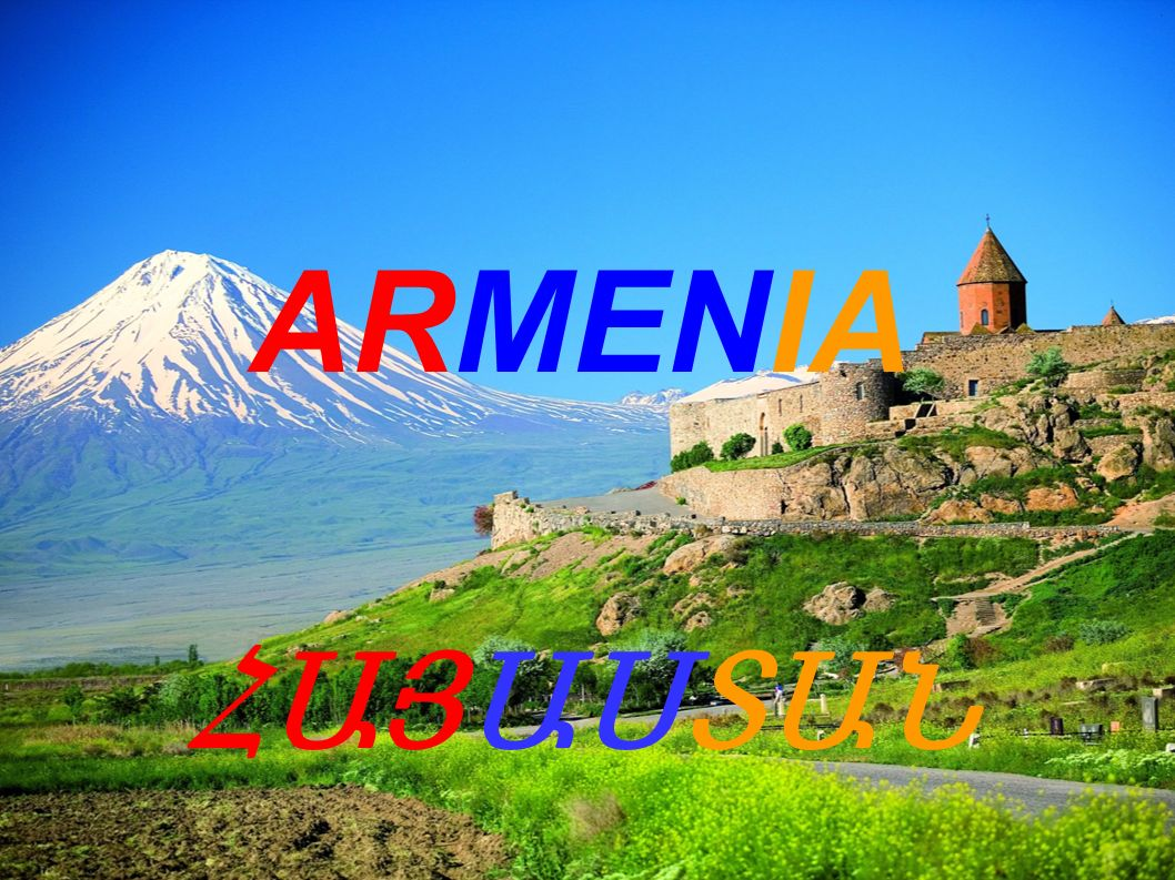 ARMENIA ՀԱՅԱՍՏԱՆ