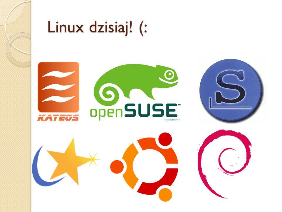 Linux dzisiaj! (: