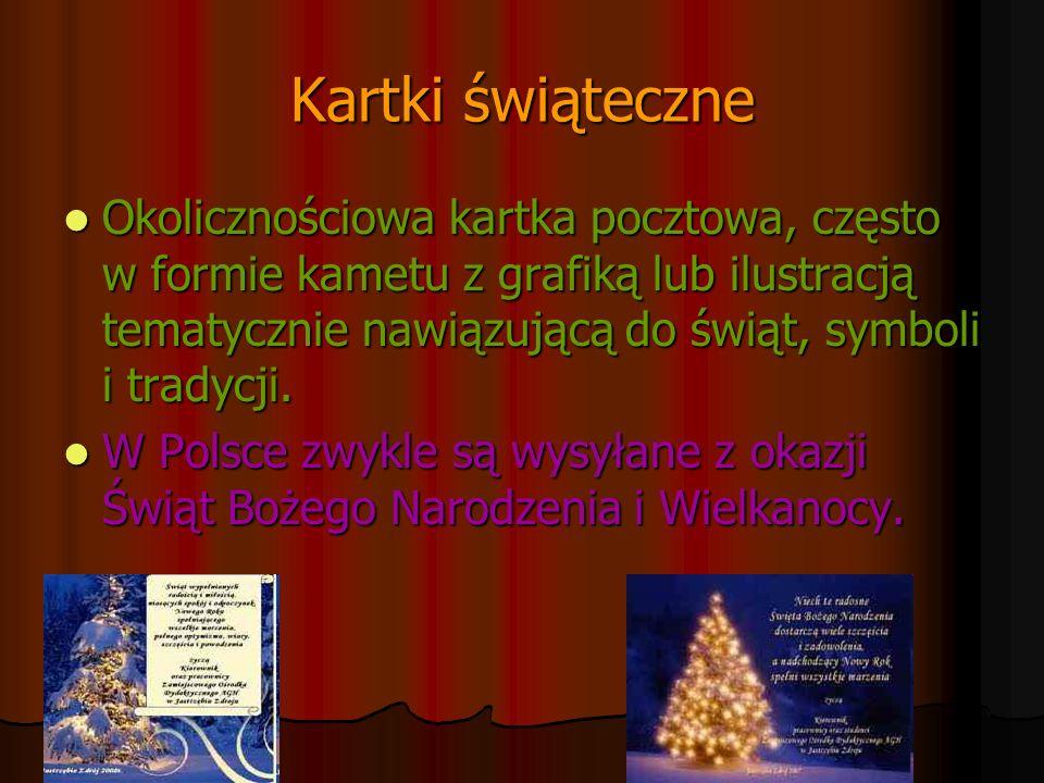 Kartki świąteczne Okolicznościowa kartka pocztowa, często w formie kametu z grafiką lub ilustracją tematycznie nawiązującą do świąt, symboli i tradycj