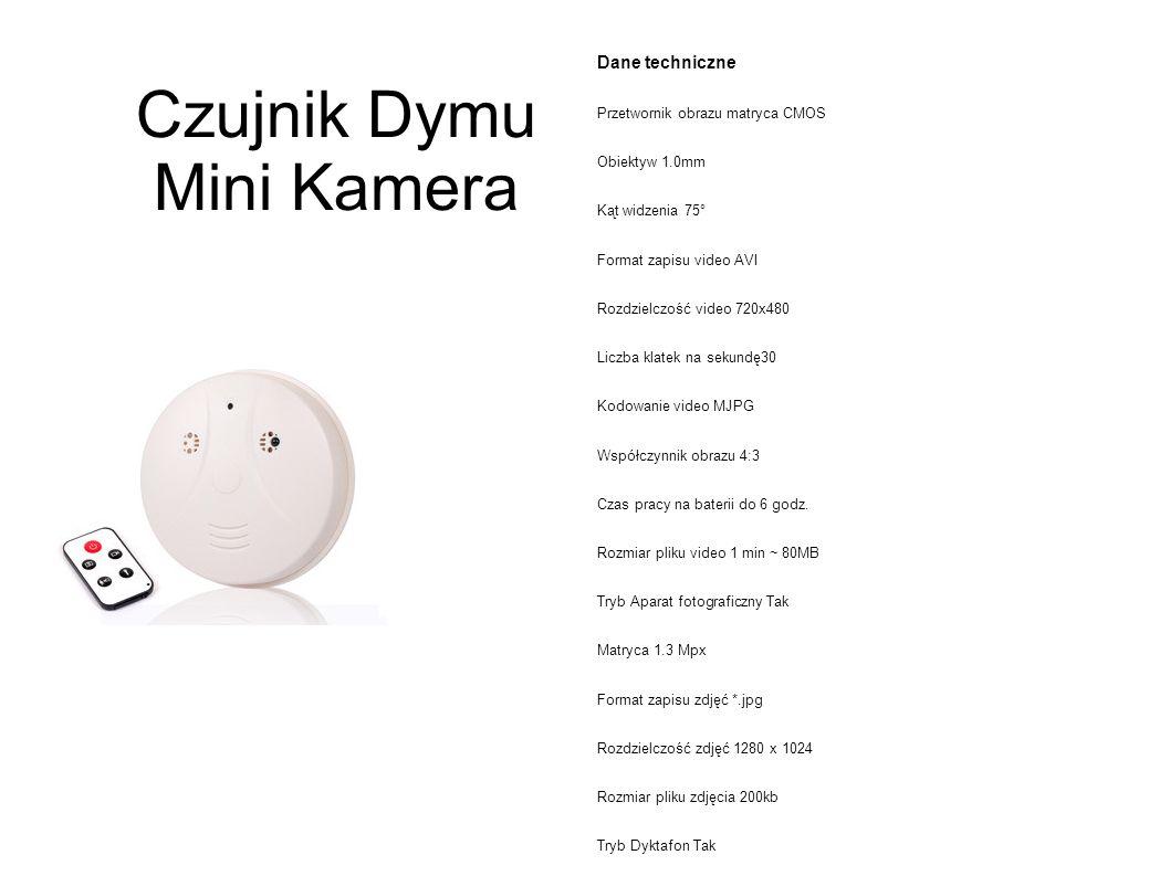 Czujnik Dymu Mini Kamera Dane techniczne Przetwornik obrazu matryca CMOS Obiektyw 1.0mm Kąt widzenia 75° Format zapisu video AVI Rozdzielczość video 720x480 Liczba klatek na sekundę30 Kodowanie video MJPG Współczynnik obrazu 4:3 Czas pracy na baterii do 6 godz.