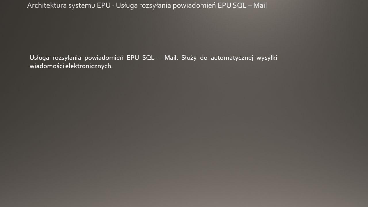 Usługa rozsyłania powiadomień EPU SQL – Mail.