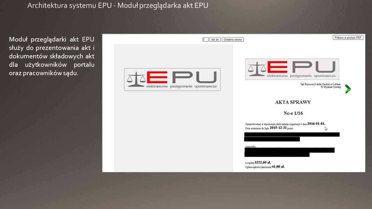 Moduł przeglądarki akt EPU służy do prezentowania akt i dokumentów składowych akt dla użytkowników portalu oraz pracowników sądu.