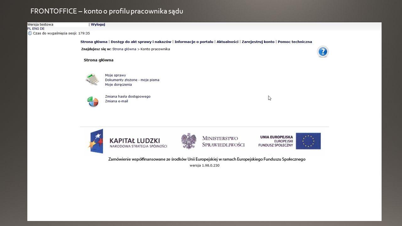 FRONTOFFICE – konto o profilu komornika sądowego