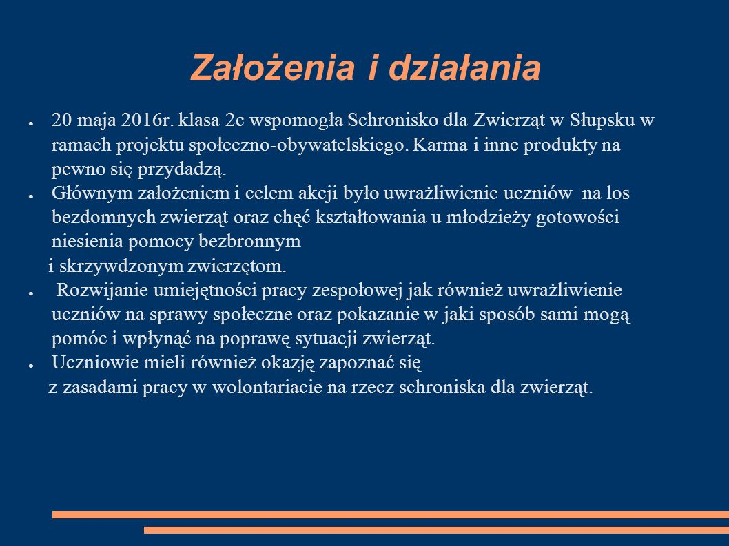 Założenia i działania ● 20 maja 2016r.