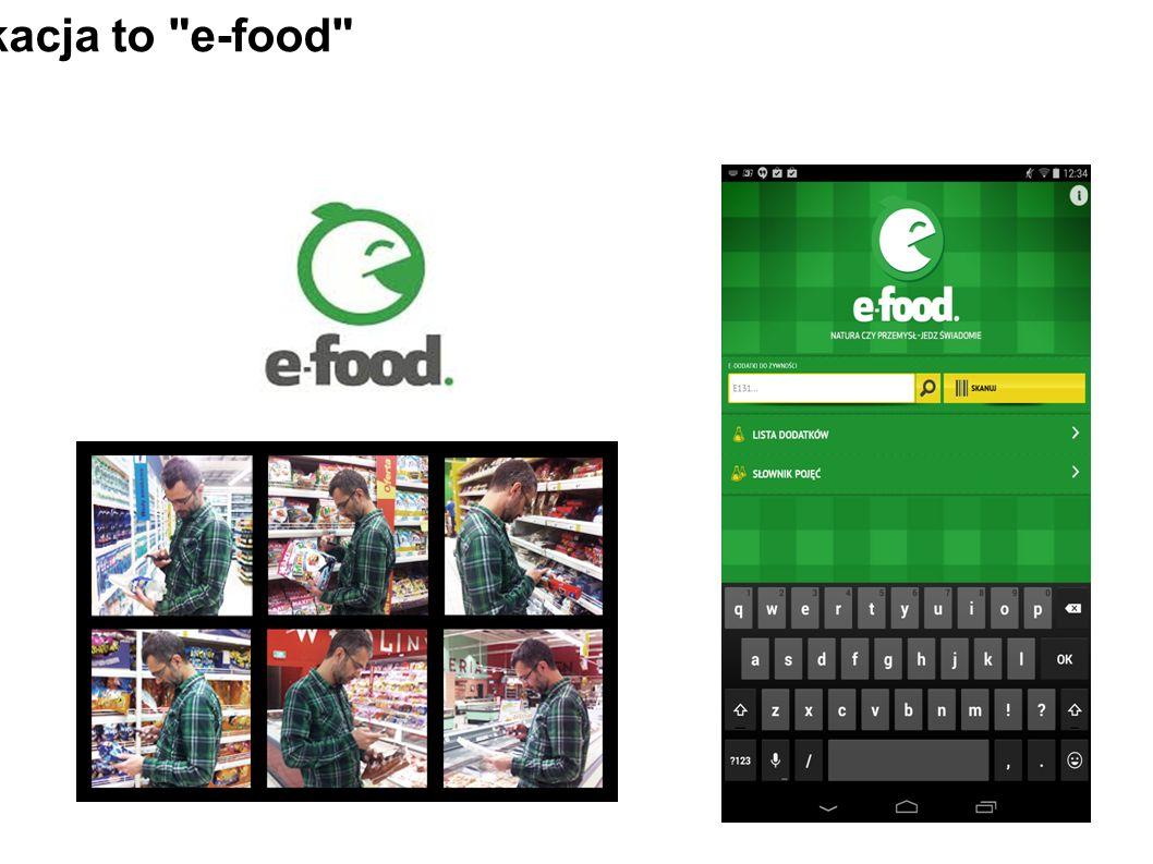 Druga aplikacja to e-food