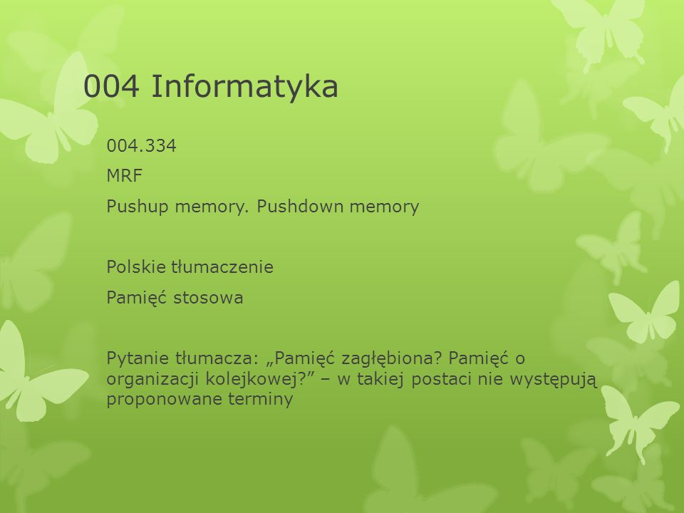 004 Informatyka 004.334 MRF Pushup memory.