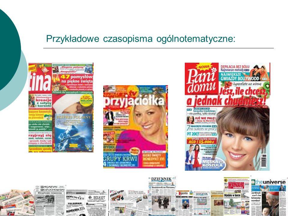 Przykładowe czasopisma ogólnotematyczne:
