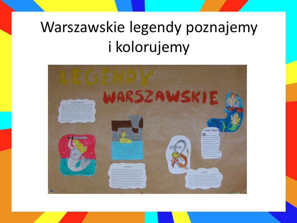 Warszawskie legendy poznajemy i kolorujemy