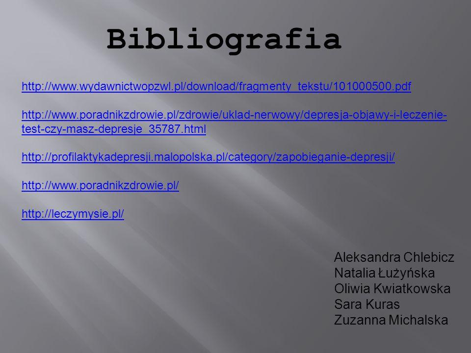 http://www.wydawnictwopzwl.pl/download/fragmenty_tekstu/101000500.pdf http://www.poradnikzdrowie.pl/zdrowie/uklad-nerwowy/depresja-objawy-i-leczenie-