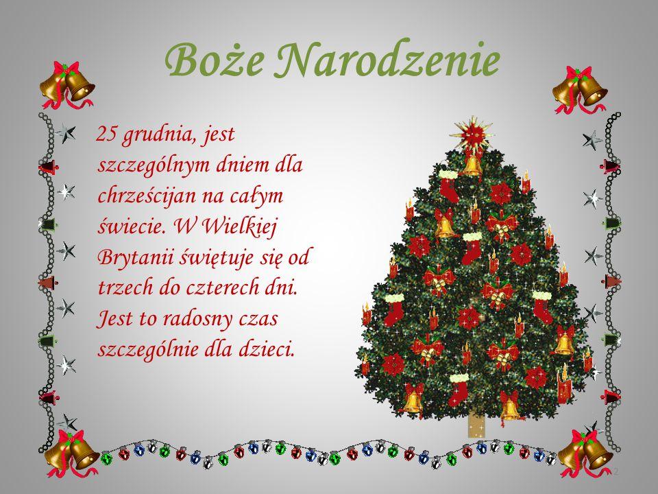 Boże Narodzenie w Wielkiej Brytanii Opracowała: Jolanta Dynerowicz ( Prezentacja na podstawie tłumaczenia własnego materiałów z Oxford University Pres