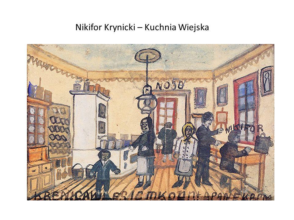 Nikifor Krynicki – Kuchnia Wiejska