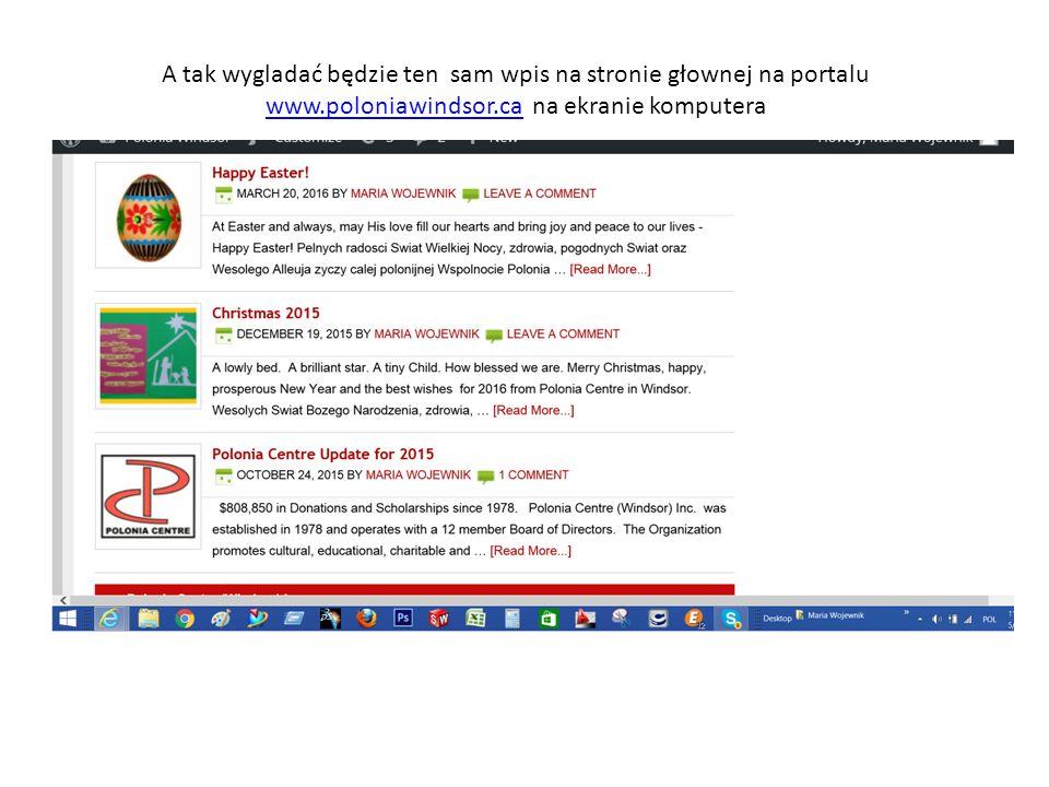 A tak wygladać będzie ten sam wpis na stronie głownej na portalu www.poloniawindsor.ca na ekranie komputera www.poloniawindsor.ca