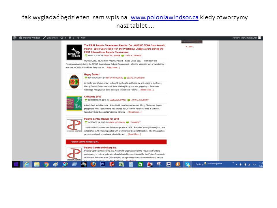 tak wygladać będzie ten sam wpis na www.poloniawindsor.ca kiedy otworzymy nasz tablet....www.poloniawindsor.ca