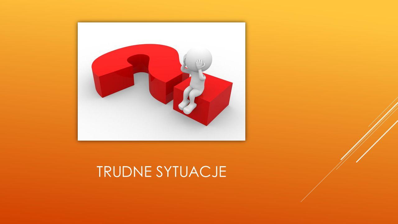 TRUDNE SYTUACJE