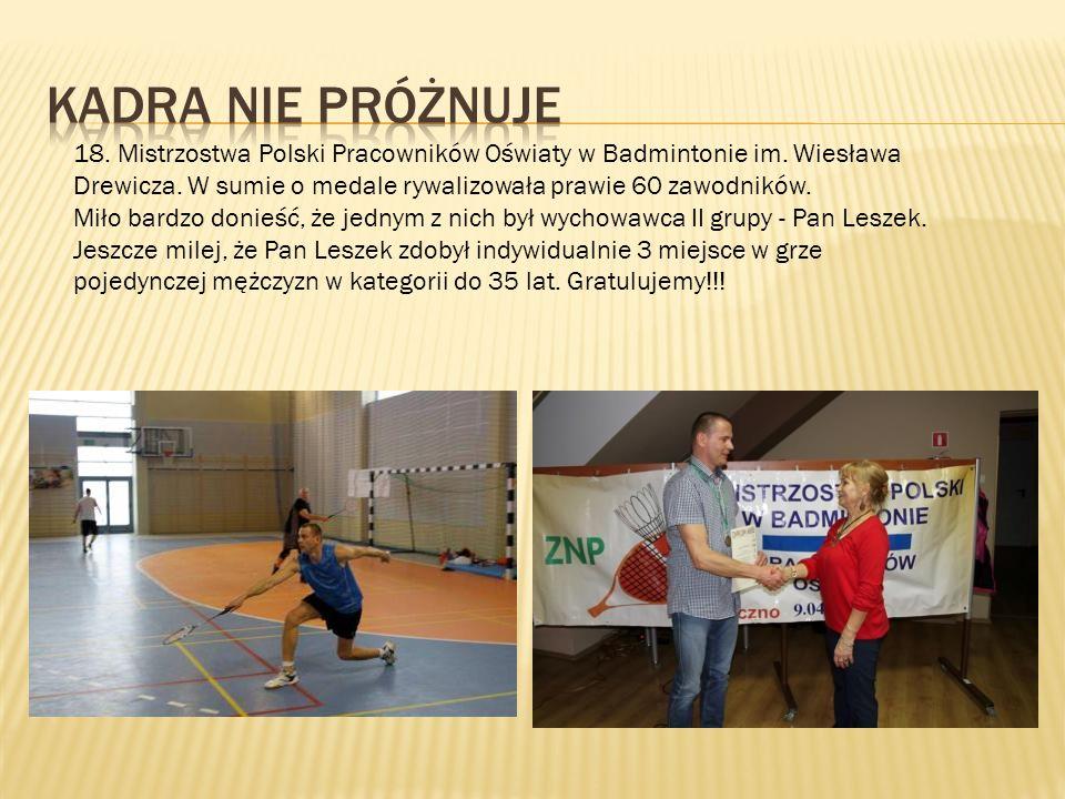 18. Mistrzostwa Polski Pracowników Oświaty w Badmintonie im.