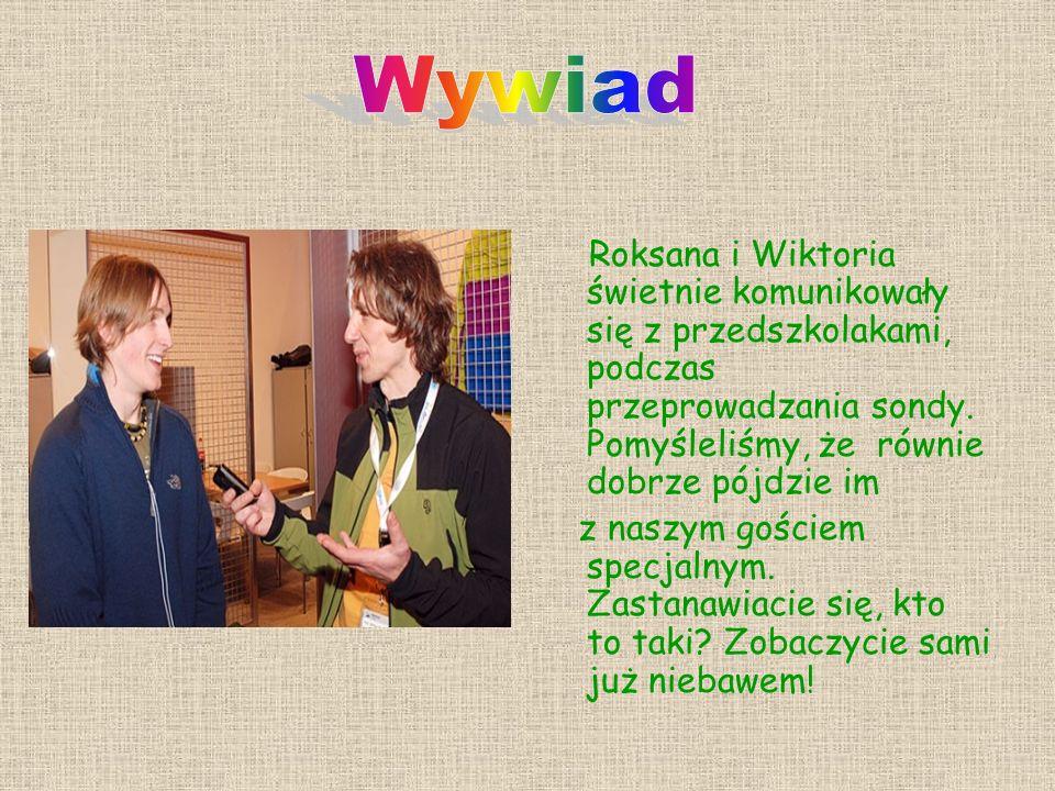 Roksana i Wiktoria świetnie komunikowały się z przedszkolakami, podczas przeprowadzania sondy.