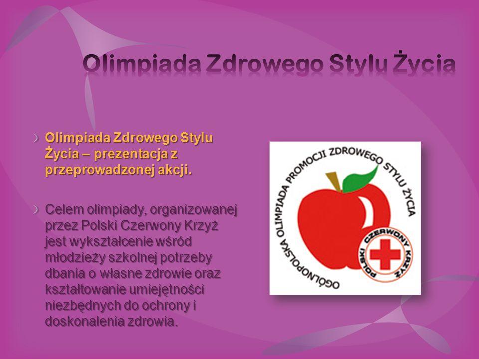 Olimpiada Zdrowego Stylu Życia – prezentacja z przeprowadzonej akcji. Celem olimpiady, organizowanej przez Polski Czerwony Krzyż jest wykształcenie wś