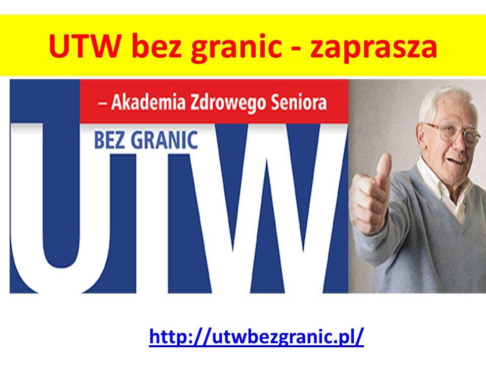 UTW bez granic - zaprasza http://utwbezgranic.pl/