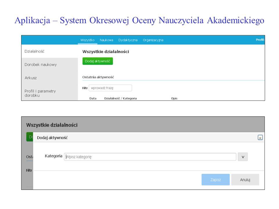 Aplikacja – System Okresowej Oceny Nauczyciela Akademickiego