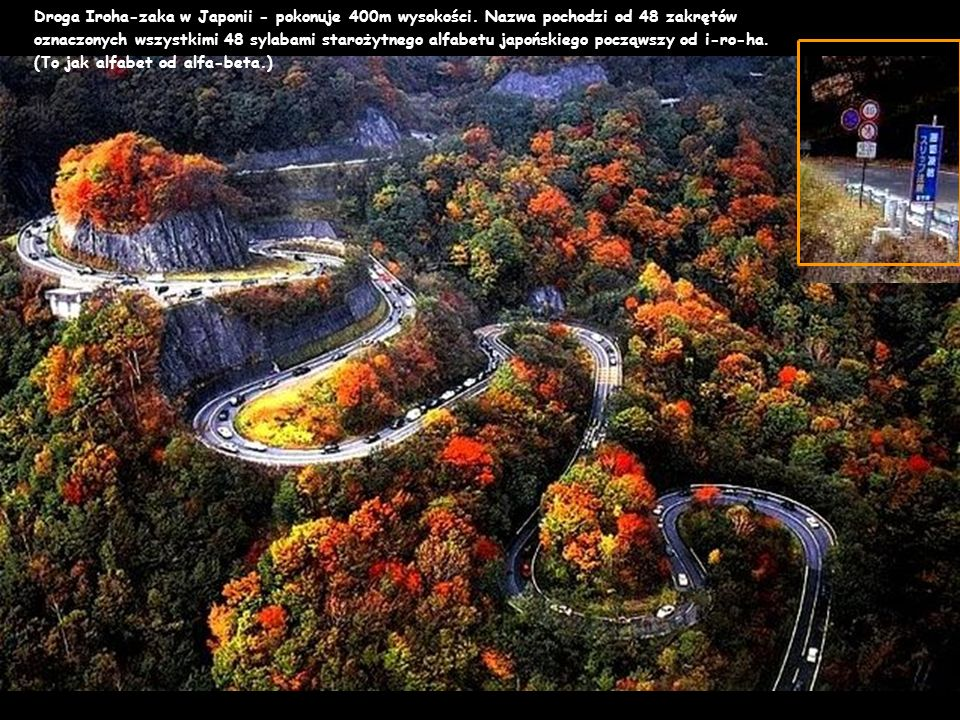 Droga Iroha-zaka w Japonii - pokonuje 400m wysokości.