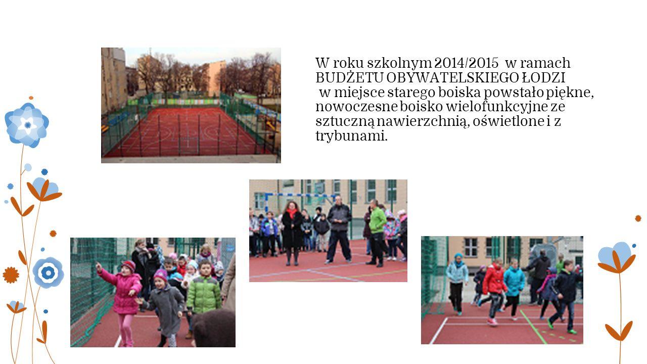 W roku szkolnym 2014/2015 w ramach BUDŻETU OBYWATELSKIEGO ŁODZI w miejsce starego boiska powstało piękne, nowoczesne boisko wielofunkcyjne ze sztuczną nawierzchnią, oświetlone i z trybunami.