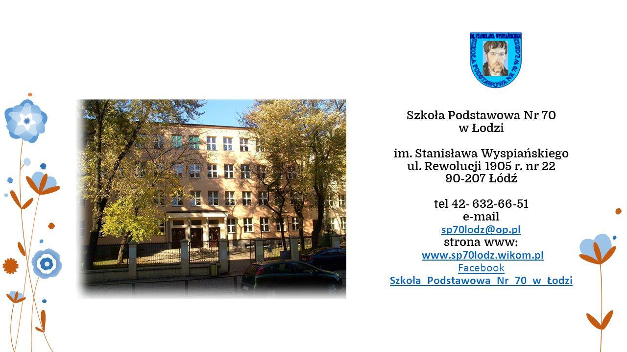 Szkoła Podstawowa Nr 70 w Łodzi im. Stanisława Wyspiańskiego ul.