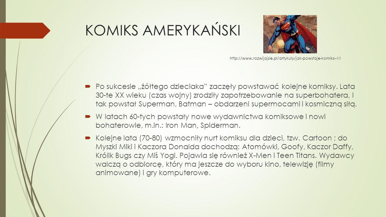 """KOMIKS AMERYKAŃSKI  Po sukcesie """"żółtego dzieciaka"""" zaczęły powstawać kolejne komiksy. Lata 30-te XX wieku (czas wojny) zrodziły zapotrzebowanie na s"""